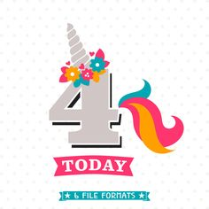 4th Birthday SVG, Unicorn Birthday iron on file, 4th Birthday Shirt SVG file, 4 Year Old svg, Unicorn SVG file, Commercial use svg by queenSVGbee on Etsy