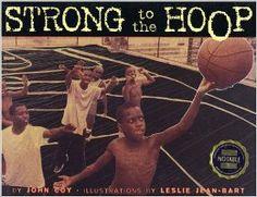 Strong to the Hoop: John Coy, Jean-Bart Leslie: 9781584301783: Amazon.com: Books