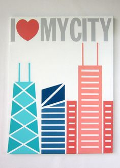 I Love My City (Chicago Art) by Kate Zitzer | more paintings available on Etsy #art #homedecor