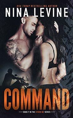 Command (Storm MC #7) by Nina Levine http://www.amazon.com/dp/B013S4KBDU/ref=cm_sw_r_pi_dp_Ybzdwb181R8W1