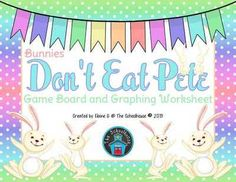 """Bunnies - Don't Eat Pete Game from The-Schoolhouse on TeachersNotebook.com -  (3 pages)  - """"Don't Eat Pete"""" is a fun game for kids of all ages/grades to play with their favorite snack!"""