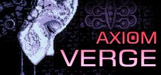 Axiom Verge on Steam