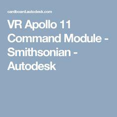 VR Apollo 11 Command Module - Smithsonian - Autodesk