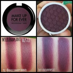 Dupes: Makeup Forever EGGPLANT M980 and colourpop hustle i have wanted the muf…