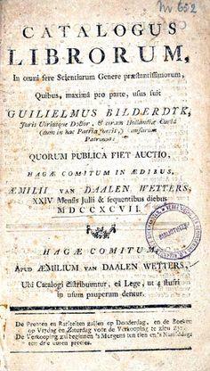 Op 24 juli 1797 wordt de privébibliotheek van Willem Bilderdijk naar de veiling gebracht.