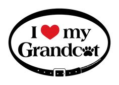 I Love My Grandcat - Euro Cat Decal 4x6 oval  https://www.etsy.com/listing/267008305/i-love-heart-my-grandcat-euro-cat-decal https://www.etsy.com #ilovemygrandcat #ilovemycat #catlovers #stockingstuffers #petlovers #animalrescue #rescuecat #rescuedog