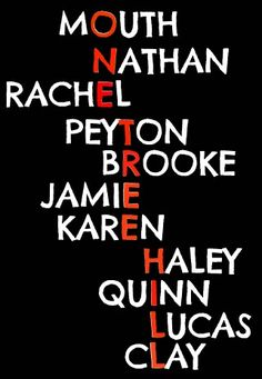 One Tree Hill <3 @Hannah Mestel Deboer dont know all these characters yet, but will soon :)