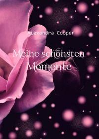 Meine schönsten Momente - Immerwährender Kalender - Alexondra Cooper, Alex Hill