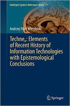 Technen: Elements of Recent History of Information Technologies with Epistemological...