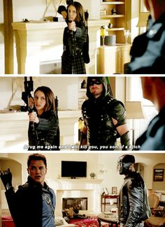 """Drug me again and I will kill you, you son of a bitch"" - Thea, Oliver, John and Malcolm #Arrow"