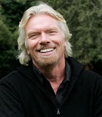 Richard Branson - Who else could create a world brand around the word Virgin (except perhaps Madonna!)