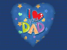 I Love You Dad fathers day father's day happy fathers day fathers day quotes happy father's day father's day quotes happy fathers day quotes happy father's day quotes fathers day pictures fathers day images Happy Fathers Day Wallpaper, Fathers Day Wallpapers, Happy Fathers Day Images, Fathers Day Pictures, Fathers Day Quotes, Dad Pictures, Daddy Quotes, Best Happy Birthday Quotes, Happy Birthday Funny