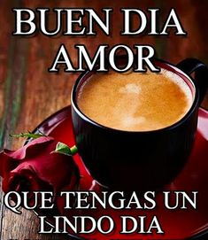 buen día amor Flirting Quotes For Her, Flirting Texts, Flirting Tips For Girls, Good Morning Messages, Good Morning Quotes, Love Messages, Sport Quotes, Love Quotes, Sports Party Favors