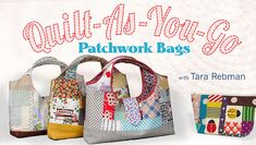 Quilt-As-You-Go Patchwork Bags