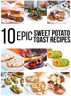 These 10 Sweet Potato Toast Recipes are great alternatives to bread for any time of the day! Breakfast, lunch, snack and dessert options!
