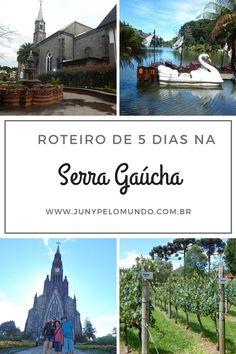 #Roteiro: 5 dias na Serra Gaúcha!