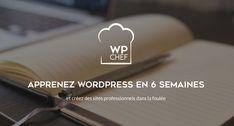 Formez-vous à la création de sites sous WordPress sans bouger de chez vous avec la formation WPChef. 1 session toutes les 6 semaines !
