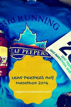 Leaf Peepers Half Marathon 2016. Race recap of running a half marathon in Vermont with some monster hills!