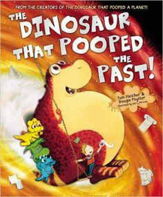 The Dinosaur That Pooped The Past!: Amazon.co.uk: Tom Fletcher, Dougie Poynter, Garry Parsons: 9781782951780: Books