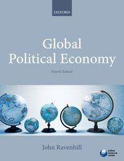 Global political economy / edited by John Ravenhill - http://boreal.academielouvain.be/lib/item?id=chamo:1867679&theme=UCL