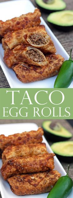 Taco Egg Rolls - Easy Appetizer                                                                                                                                                                                 More