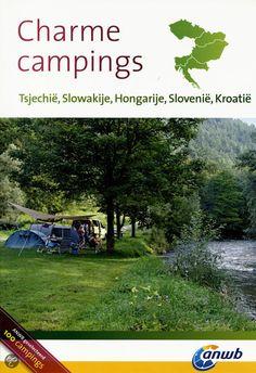 Charme campings Tsjechie, Slowakije, Hongarije, Slovenie en Kroatie