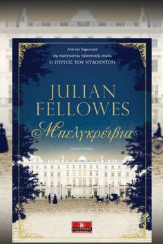 «Μπελγκρέιβια»: Κριτική του βιβλίου του Julian Fellowes
