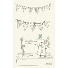 "Sewing Tea Towel by Poppy Treffry. A natural cotton tea towel with a printed design featuring a traditional sewing machine, a run of bunting and the words ""hey ho hey ho it's off to sew I go..."""