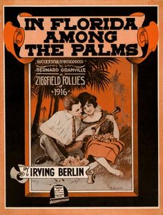 Sheet Music Cover 1916. Such was the status of The Ziegfeld Follies that Irving Berlin, George Gershwin and other big names wrote music for the productions