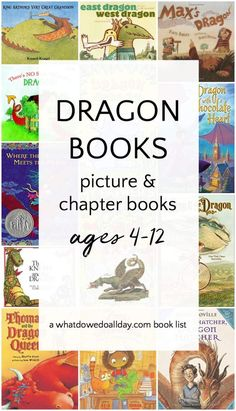 Dragon books for children. These picture and chapter books about dragons are great for ages 4 and up.