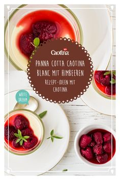 Der Dessert-Klassiker Panna cotta wird mit Caotina Blanc extra-lecker. In diesem Rezept erlebst du weisse Schokolade und Himbeeren in der wohl köstlichsten Kombination. Panna Cotta, Vegetables, Food, White Chocolate Raspberry, Raspberries, Lemon Balm, Cooking, Refreshing Desserts, Dulce De Leche