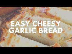 Easy Cheesy Garlic Bread   Crunchy Creamy Sweet - YouTube