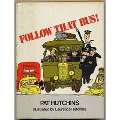 Follow That Bus!, illustrated by Laurence Hutchins