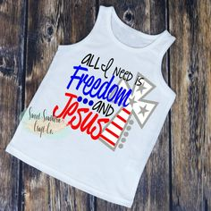 All I Need is Freedom & Jesus Toddler Muscle of July,America,Merica,Independence Day,Toddl Cricut Explore Projects, Vinyl Projects, Fourth Of July Shirts, 4th Of July, Independence Day Wallpaper, Happy Birthday America, Muscle Shirts, Valentines Day Shirts, Shirts For Teens