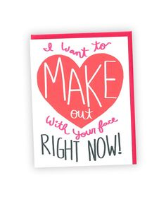 Naughty Love Card - I Want To Make Out With Your Face Right Now - Sexy Love Card - Funny Love Card - Anniversary - Funny - Make Out Card  DESIGN:  Typography, I want to make out with your face right now   SENTIMENT: Blank (We are happy to add your own personalized message on the inside of your card. Please leave us a note at check out with what youd like us to type)  MATERIAL & PACKAGING:  -80 lb. acid-free, 100% recycled felt/cotton card stock (natural white) -card measures 4.25 inches by…