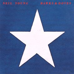 USED VINYL RECORD 12 inch 33 rpm vinyl LP Released in 1980, Hawks & Doves is the tenth studio album by Canadian musician Neil Young. Its two sides were recorded in different circumstances, side one be