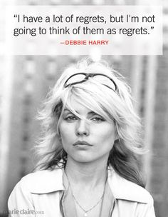6 Best Debbie Harry Quotes - Inspirational Women Quotes