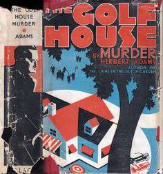 The Golf House Murder | Herbert ADAMS