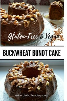 This cake is made using only buckwheat flour and is incredibly moist and delicious! | Vegan & Gluten-Free Buckwheat Bundt Cake with Chocolate and Walnuts | Global Foodery