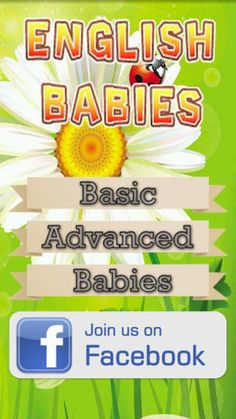 Application to teach basic English to infants and toddlers. Simple vocabulary with descriptive photographs for babies associate the concept of sound.<p>Children learn English words playing.<p>Test the application in infants older than 6 months and see how they play and laugh.<p><br>Application for children to learn English vocabulary. Kids just have to go through the finger images with pictures of objects and animals that come out, besides the text description in Ingés of photography will be…