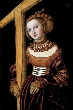 Lucas Cranach, the Elder - Saint Helena with the Cross, 1525.  Cincinnati Art Museum
