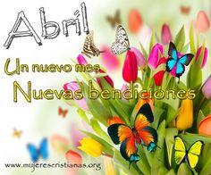 Bienvenido Abril, el mes mas hermoso del año...