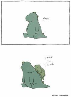 "Cute Dinosaur Illustration by Liz Climo."" ""I think I'm stuck. Funny Cute, Funny Jokes, Hilarious, Funny Humour, Sheldon The Tiny Dinosaur, Cute Dinosaur, Dinosaur Art, Liz Climo Comics, Funny Images"