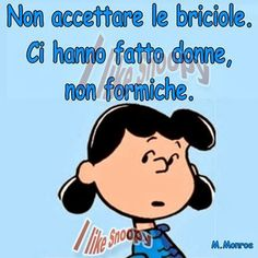 I like Snoopy Verona, Words Quotes, Me Quotes, Sally Brown, Lucy Van Pelt, Spirit Quotes, Child Smile, Life Philosophy, Charlie Chaplin
