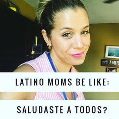 I remember when my mom used to ask me this every time we walked into somebody's house and now I do it to my children!  #culture #latinomanners #latinoproblems #mamalatina #latinmoms #puertorico #niñez #criandoniñosfelices #valores #humor #mama #hello