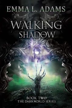 """Cover reveal """"Walking Shadow"""". Second in """"The Darkworld Series"""" by Emma Adams - #Curiosity Quills Publishing"""