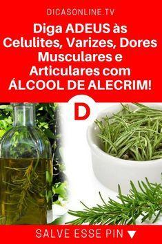 Álcool de alecrim | Diga ADEUS às Celulites, Varizes, Dores Musculares e Articulares com ÁLCOOL DE ALECRIM! | Aprenda a preparar esse álcool MARAVILHOSO.