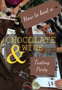Wine + Chocolate Pairing Party – Hungry Food Love What is better than chocolate + wine? Get tips for the ultimate sensory experience for an awesome tasting party. Wine Tasting Events, Wine Tasting Party, Wine Parties, Chocolate Wine, Chocolate Party, Dessert Party, Dessert Wine, Wine And Cheese Party, Wine Cheese