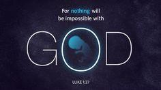 누가복음 1:37, 대저, 하나님의 모든 말씀은 능하지 못하심이 없느니라.