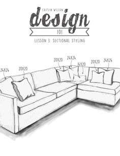How To Style a Sectional - great tips!